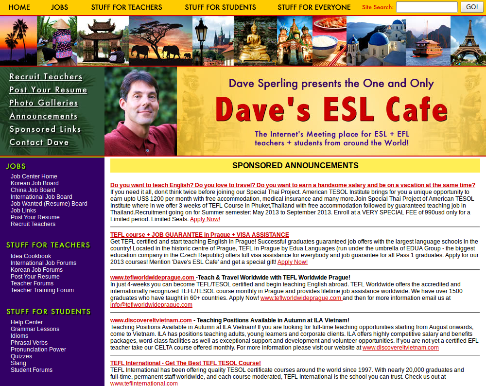 Dave's ESL Cafe: Work Abroad Resource for English Teachers